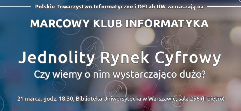 21 marca zapraszamy na Marcowy Klub Informatyka!