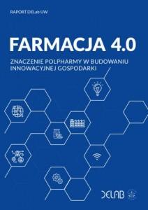 Okładka raportu Farmacja 4.0