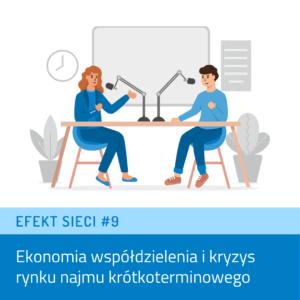 Efekt Sieci #9 – Ekonomia współdzielenia ikryzys rynku najmu krótkoterminowego