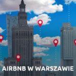 Airbnb wWarszawie. Charakterystyka rynku iwyzwania dla miasta