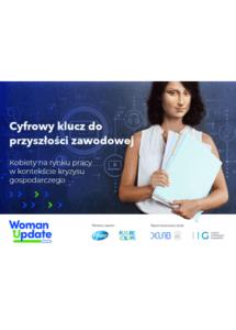 Cyfrowy klucz do przyszłości. Kobiety na rynku pracy wkontekście kryzysu gospodarczego