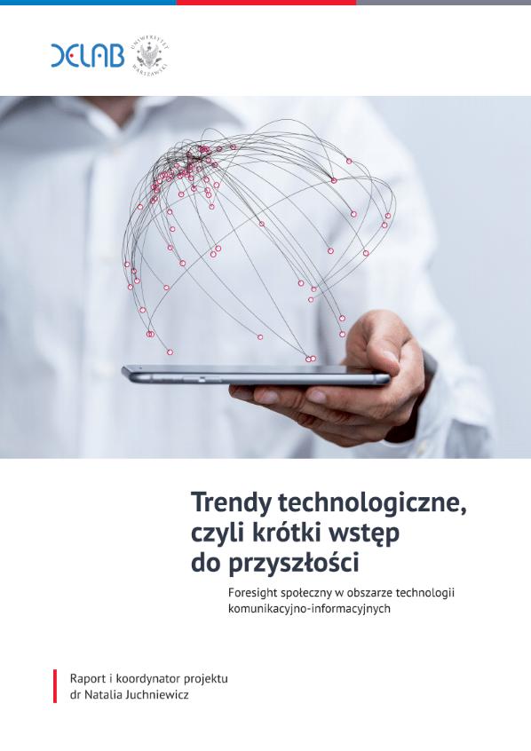 Trendy technologiczne, czyli krótki wstęp do przyszłości