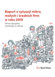 Raport osytuacji mikro, małych iśrednich firm wroku 2019. Temat specjalny: inwestycje wrozwój