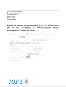 Analiza mechanizmu geoblokowania wkontekście różnicowania cen wunii europejskiej wtransgranicznym handlu elektronicznym. Perspektywa Polski