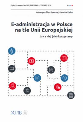 E‑administracja wPolsce na tle Unii Europejskiej. Jak zniej (nie) korzystamy