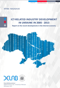 ICT-related industry development in Ukraine in 2005–2013. Report on the recent developments in the Internet economy