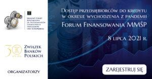 FORUM FINANSOWANIA Mikro,Małych iŚrednich Przedsiębiorców 2021- 8lipca